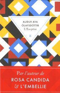 Critique – L'exception – Audur Ava Olafsdottir