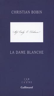 Critique – La dame blanche – Christian Bobin