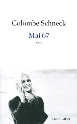 Critique – Mai 67 – Colombe Schneck