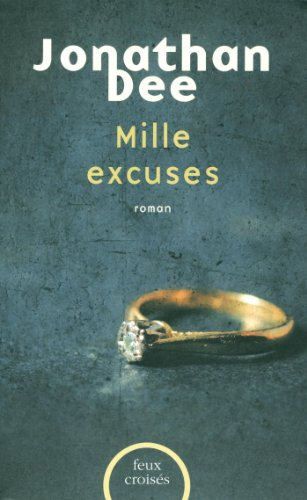 Critique – Mille excuses – Jonathan Dee