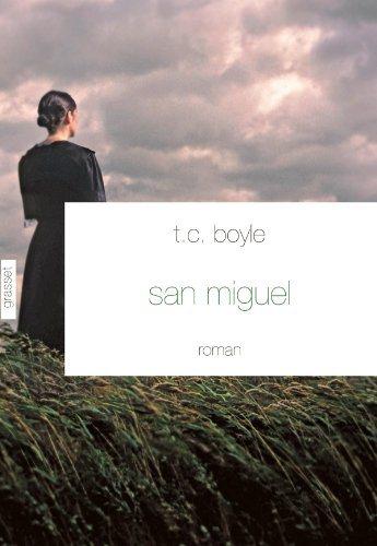 Critique – San Miguel – T.C. Boyle