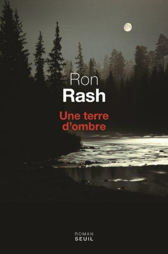 Critique – Une terre d'ombre – Ron Rash