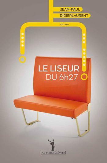 Critique – Le liseur du 6h27 – Jean-Paul Didierlaurent