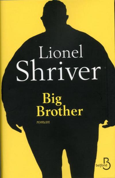 Critique – Big brother – Lionel Shriver