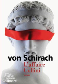 Critique – L'affaire Collini – Ferdinand von Schirach