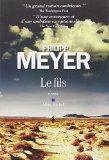 Critique – Le fils – Philipp Meyer