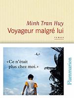 Critique – Voyageur malgré lui– Minh Tran Huy