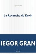 Critique – La revanche de Kevin– Iegor Gran