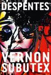 Critique – Vernon Subutex – 1- Virginie Despentes
