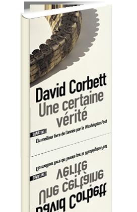 Critique – Une certaine vérité– David Corbett
