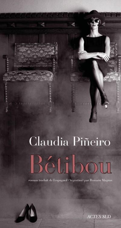 Critique – Bétibou– Claudia Pineiro