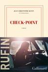 Critique – Check-point – Jean-Christophe Rufin