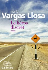 Critique – Le héros discret– Mario Vargas Llosa