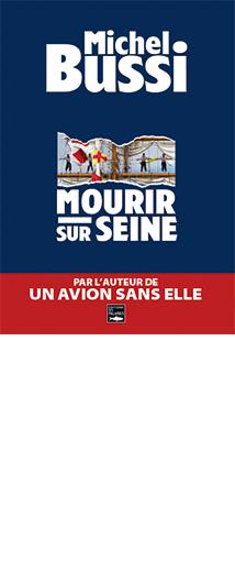 Critique – Mourir sur Seine– Michel Bussi