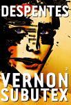 Critique – Vernon Subutex – Tome 2– Virginie Despentes