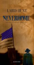 Critique – Neverhome– Laird Hunt