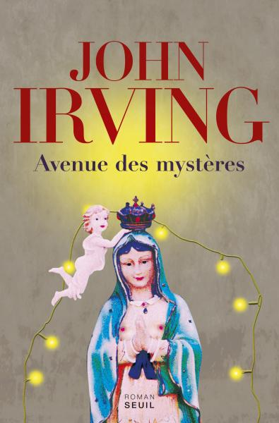 Critique – Avenue des mystères – John Irving – Seuil