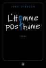 Critique – L'homme posthume – Jake Hinkson – Gallmeister/neonoir