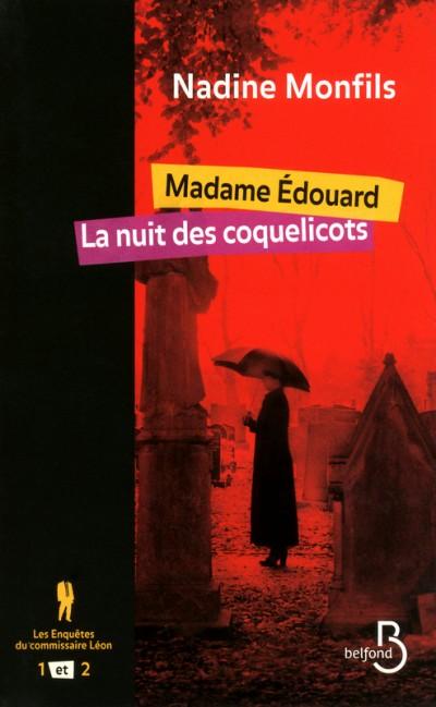 Critique – Madame Edouard – Nadine Monfils – Belfond