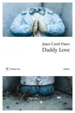 Critique – Daddy love – Joyce Carol Oates – Philippe Rey