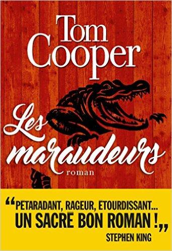 Critique – Les maraudeurs – Tom Cooper – Albin Michel