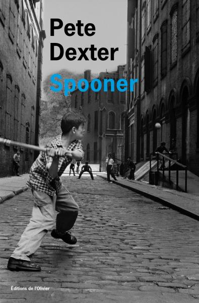 Critique – Spooner – Pete Dexter – L'Olivier