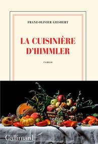 Critique – La cuisinière d'Himmler – Franz-Olivier Giesbert – Gallimard