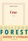 Critique – Crue – Philippe Forest – Gallimard