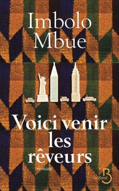 Critique – Voici venir les rêveurs – Imbolo Mbue – Belfond