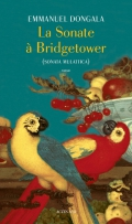 Critique – La sonate à Bridgetower – Emmanuel Dongala – Actes Sud
