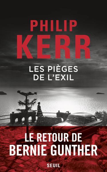 Critique – Les pièges de l'exil – Philip Kerr – Seuil