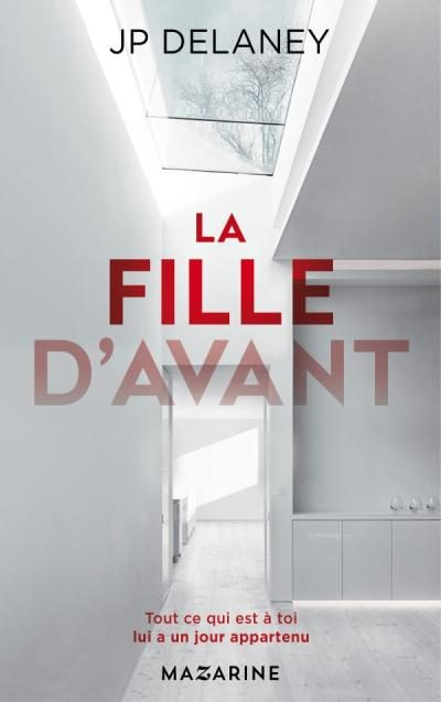 Critique – La fille d'avant – JP Delaney – Mazarine