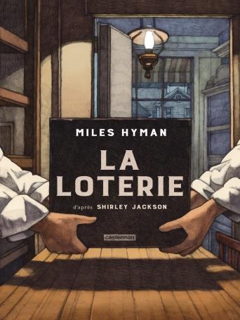 Critique – La loterie – Miles Hyman – Casterman