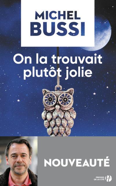 Critique – On la trouvait plutôt jolie – Michel Bussi – Presses de la Cité