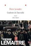 Critique – Couleurs de l'incendie – Pierre Lemaitre – Albin Michel