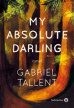 Critique – My absolute darling – Gabriel Tallent – Gallmeister