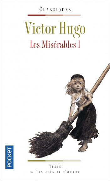 Critique – Les misérables – Victor Hugo – Pocket