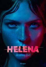 Critique – Helena – Jérémy Fel – Rivages