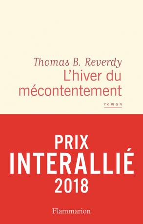 Critique – L'hiver du mécontentement – Thomas B. Reverdy – Flammarion