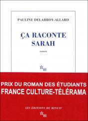 Critique – Ca raconte Sarah – Pauline Delabroy-Allard – Les Editions de Minuit