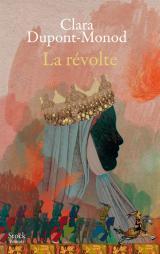 Critique – La révolte – Clara Dupont-Monod – Stock
