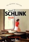 Critique – Olga – Bernhard Schlink – Gallimard