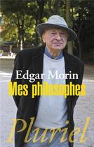 Critique – Mes philosophes – Edgar Morin – Germina