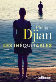 Critique – Les inéquitables – Philippe Djian – Gallimard
