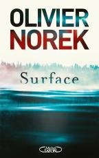 Critique – Surface – Olivier Norek – Michel Lafon