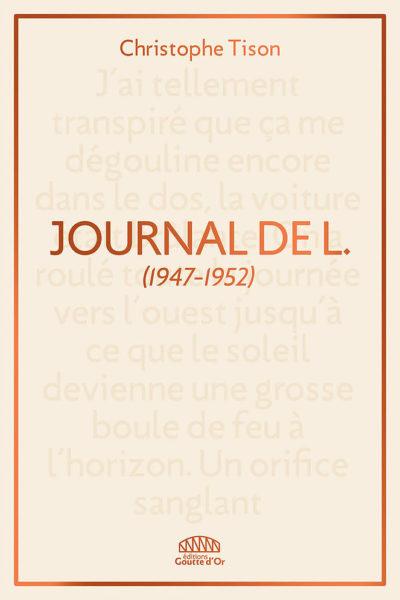 Critique – Journal de L. (1947-1952) – Christophe Tison – Editions Goutte d'Or