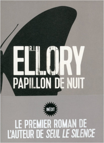 Critique – Papillon de nuit – R. J. Ellory – Sonatine
