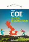 Critique – Le cœur de l'Angleterre – Jonathan Coe – Gallimard