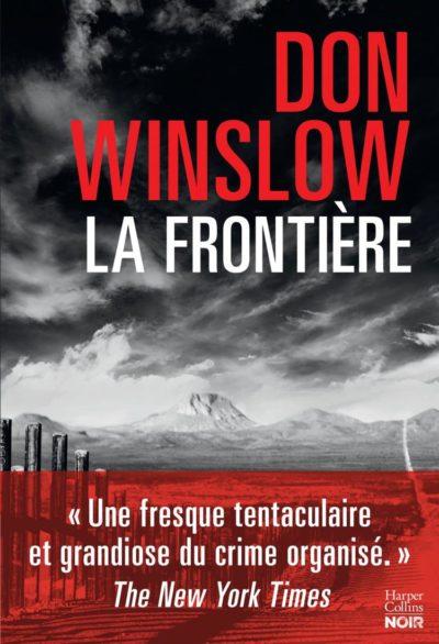Critique – La frontière – Don Winslow – Harper Collins