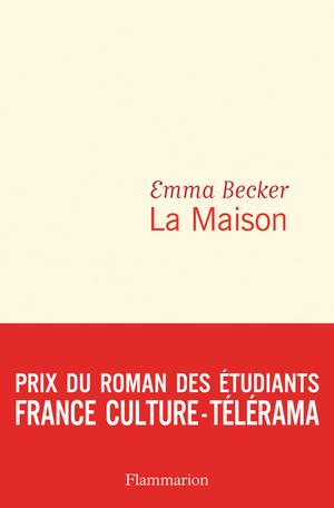 Critique – La Maison – Emma Becker – Flammarion
